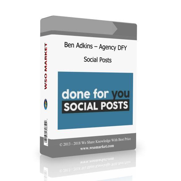 Ben Adkins – Agency DFY Social Posts
