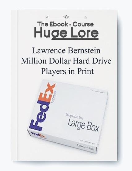 Lawrence Bernstein – Million Dollar Hard Drive Players in Print